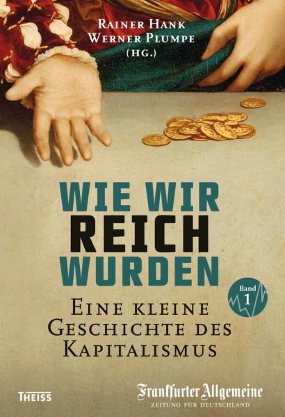 Buch 'Wie wir reich wurden - Eine kleine Geschichte des Kapitalismus'