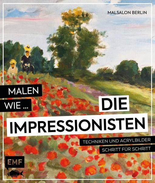 Buch 'Malen wie die Impressionisten'