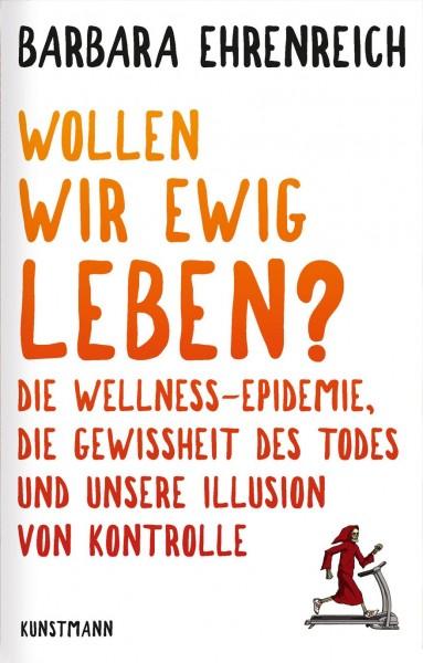 Buch 'Wollen wir ewig leben?'