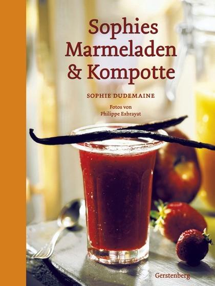 Buch 'Sophies Marmeladen & Kompotte'