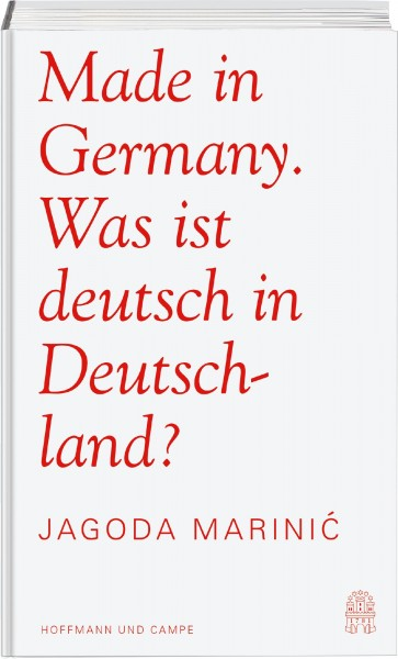 Buch 'Made in Germany: Was ist deutsch in Deutschland?'