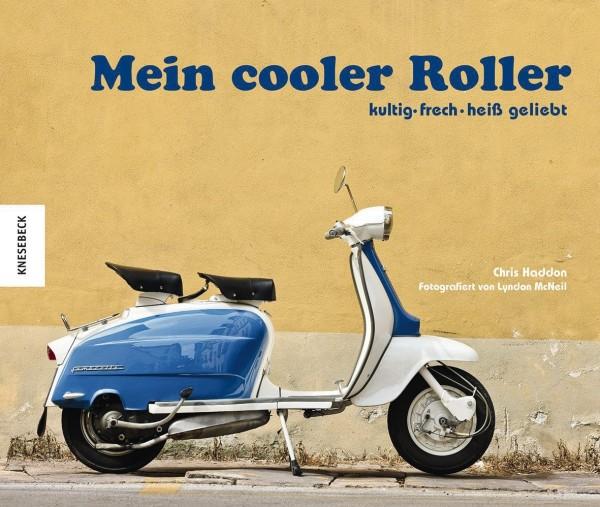 Buch 'Mein cooler Roller - kultig - frech - heiß geliebt'