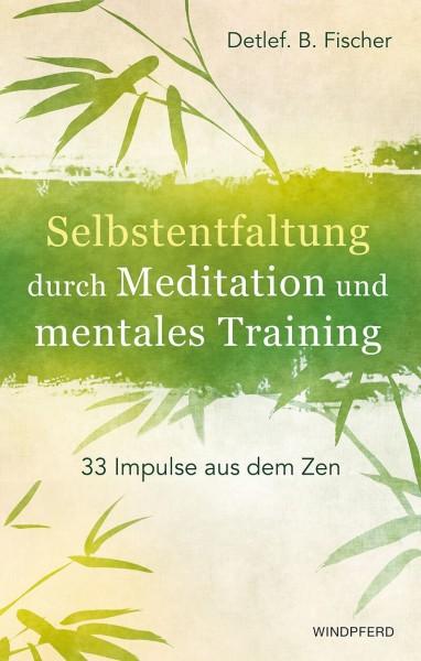 Buch 'Selbstentfaltung durch Meditation und mentales Training'