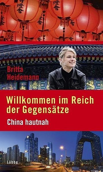 Buch 'Willkommen im Reich der Gegensätze - China hautnah'