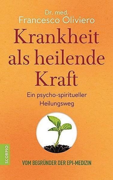 Buch 'Krankheit als heilende Kraft'