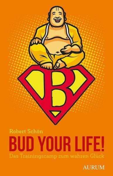 Buch 'Bud your Life'