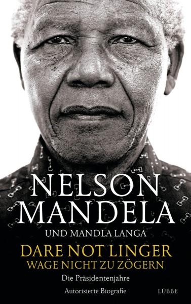 Buch 'Dare Not Linger - Wage nicht zu zögern: Die Präsidentenjahre'