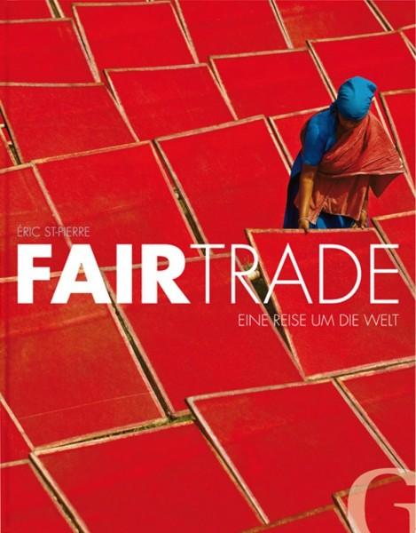 Buch 'Fairtrade. Eine Reise um die Welt'